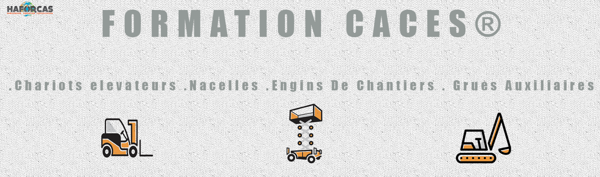 Formation CACES® HAFORCAS Formation